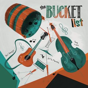 Phil Keaggy Tony Levin Jerry Marotta The Bucket List Album